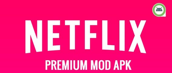 Descargar Netflix MOD APK Premium
